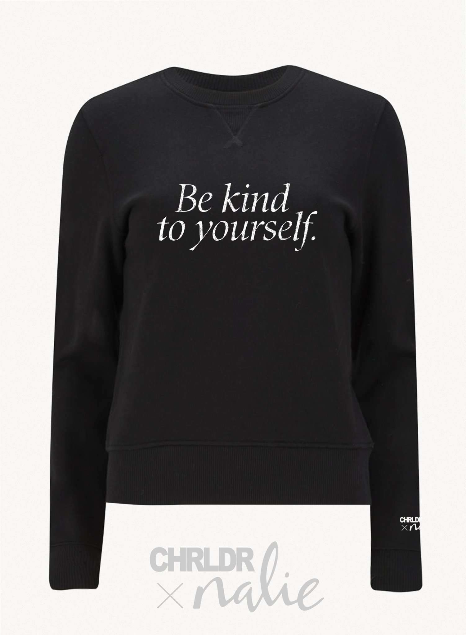 CHRLDR BE KIND TO YOURSELF — CHRLDR X Nalie Black Sweatshirt