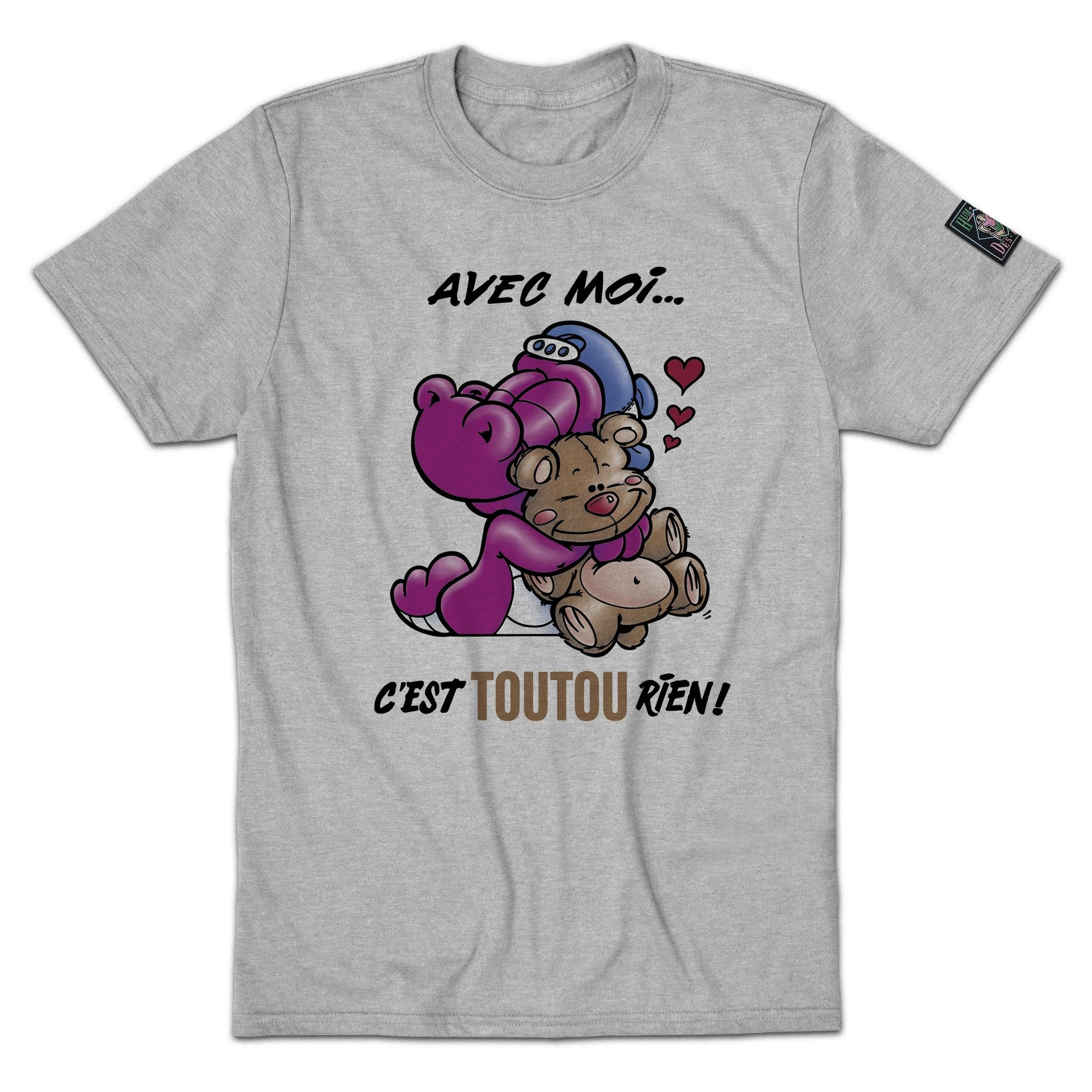Humeur Design T-shirt gris Avec moi c'est Toutou rien!
