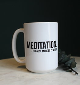 Pier - Meditation...Because Murder Is Wrong