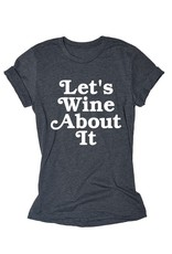 Let's Wine Tee