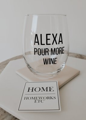 Homeworks Etc HW - Alexa, Pour More Wine