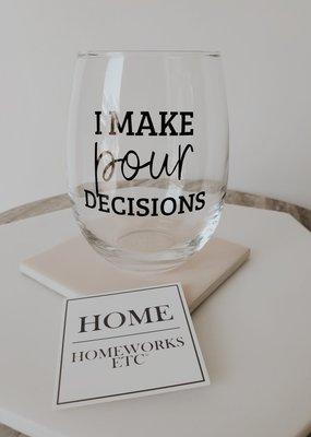 HW - I Make Pour Decisions