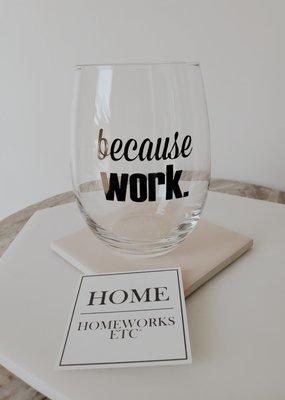 Homeworks Etc HW - Because Work