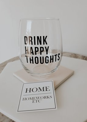 Homeworks Etc HW - Drink Happy Thoughts