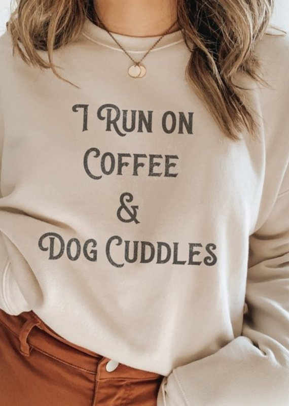 Luna Lounge I Run on Coffee and Dog Cuddles Pullover