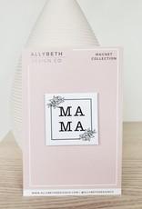 AllyBeth Design Co AB - Magnet - Mama