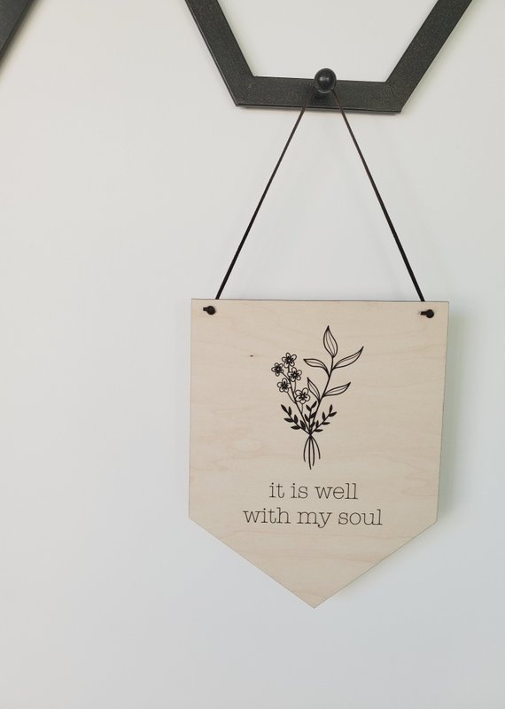 AllyBeth Design Co AB - Wooden Banner - It Is Well With My Soul