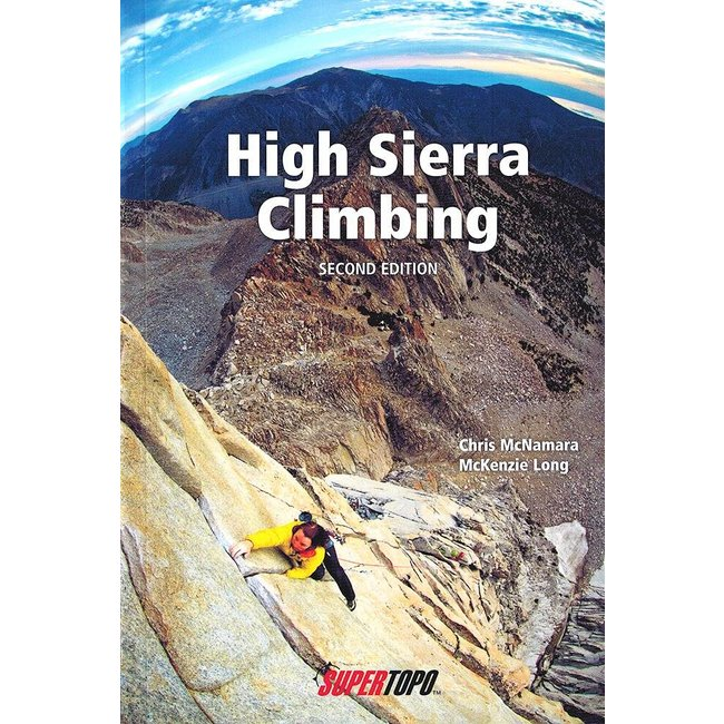 Super Topo High Sierra Climbing, 2nd Edition