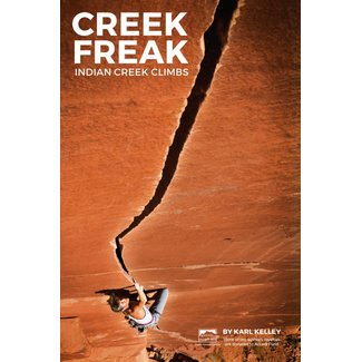 Sharp End Creek Freak: Indian Creek Climbs