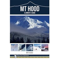 Sharp End Mt Hood: A Climber's Guide