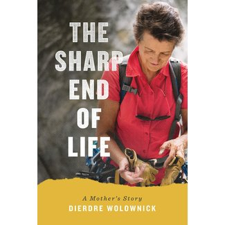 Mountaineers Books The Sharp End of Life