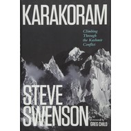 Mountaineers Books Karakoram, Climbing Through the Kashmir Conflict
