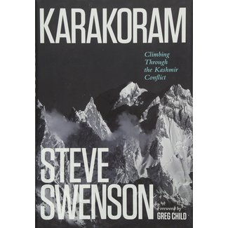 Karakoram, Climbing Through the Kashmir Conflict