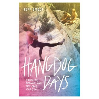 Mountaineers Books Hangdog Days: Conflict, Change, and the Race for 5.14