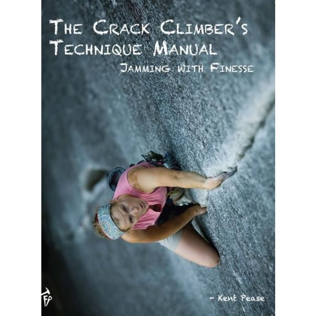 Fixed Pin Publishing The Crack Climbers Technique Manual