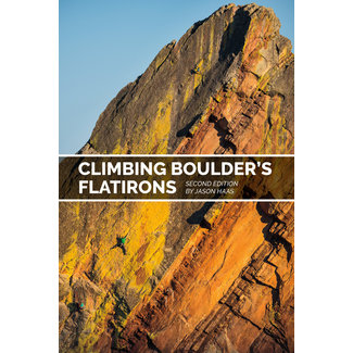 Sharp End Climbing Boulder's Flatirons, 2nd Edition