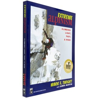 Mountaineers Books Extreme Alpinism: Climbing Light High and Fast