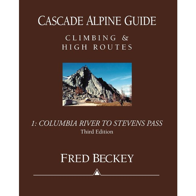 Mountaineers Books Cascade Alpine Guide, Volume 1