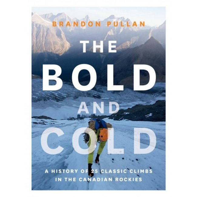 Rocky Mountain Books The Bold and Cold