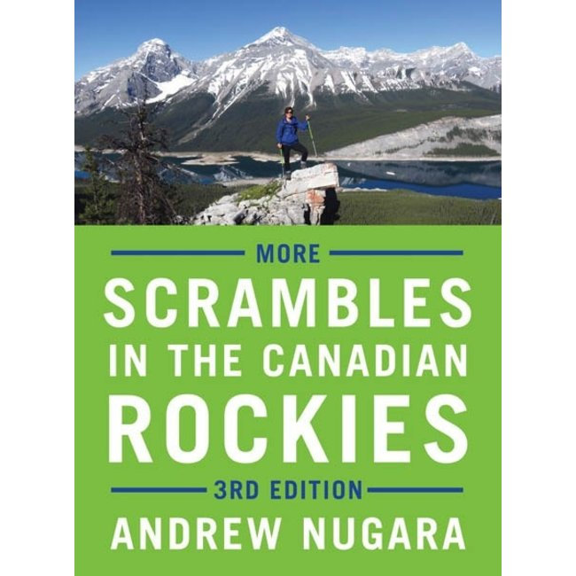 Rocky Mountain Books More Scrambles in the Canadian Rockies, 3rd Edition