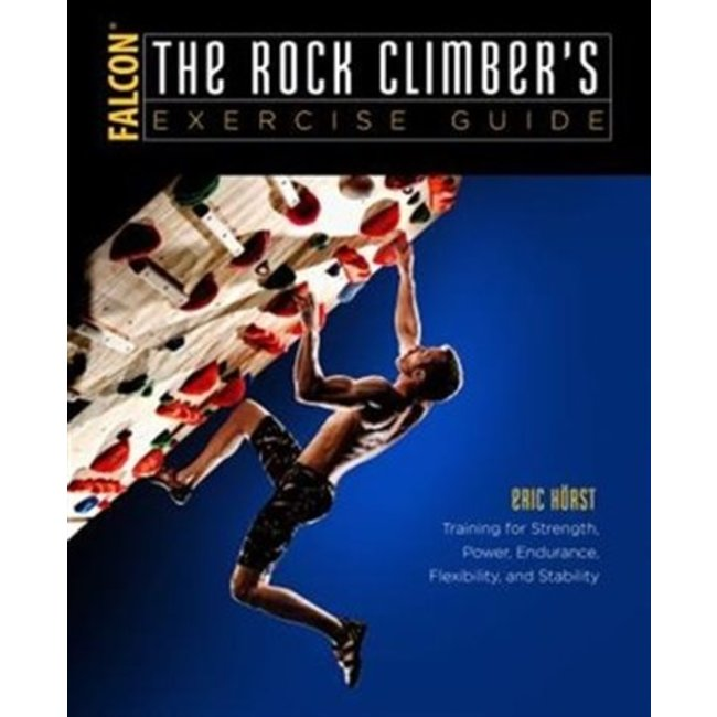 The Rock Climber's Exercise Guide