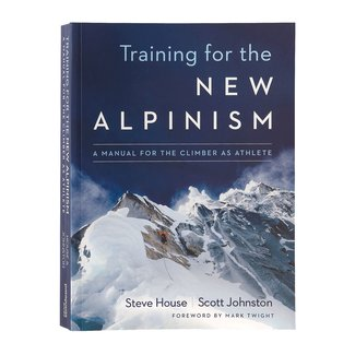 Training for the New Alpinism: Steve House & Scott Johnston