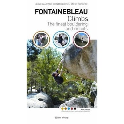 Mountaineers Books Fontainebleau Climbs: The Finest Bouldering and Circuits, 2nd Edition
