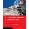 Mountaineers Books Rock Climbing Anchors, 2nd Edition: A Comprehensive Guide