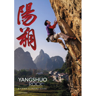 Yangshuo Rock, A China Climbing Guide