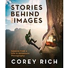 Stories Behind the Images: Lessons from a Life in Adventure Photography