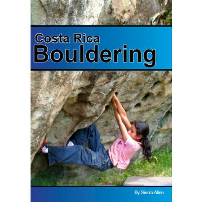 Costa Rica Bouldering Guidebook