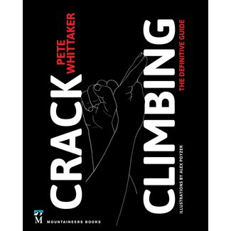 Mountaineers Books Crack Climbing by Pete Whittaker