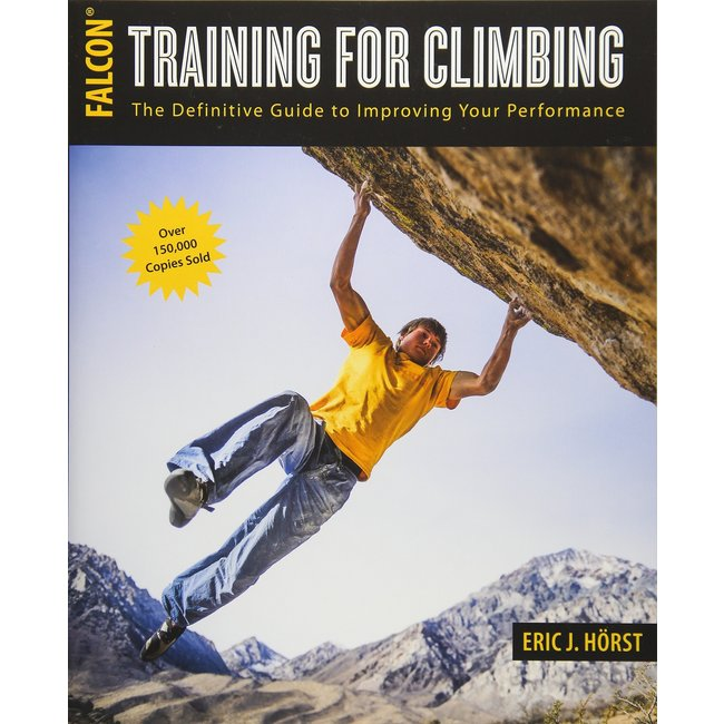 Falcon Guides Training for Climbing by Eric Horst, 3rd Edition