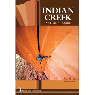 Sharp End Indian Creek: A Climbing Guide