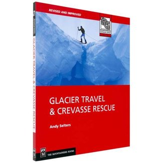 Mountaineers Books Glacier Travel & Rescue, 2nd Edition