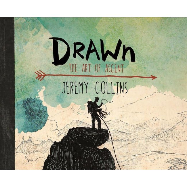Mountaineers Books Drawn: The Art of Ascent
