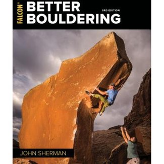 Falcon Guides Better Bouldering 3rd Edition