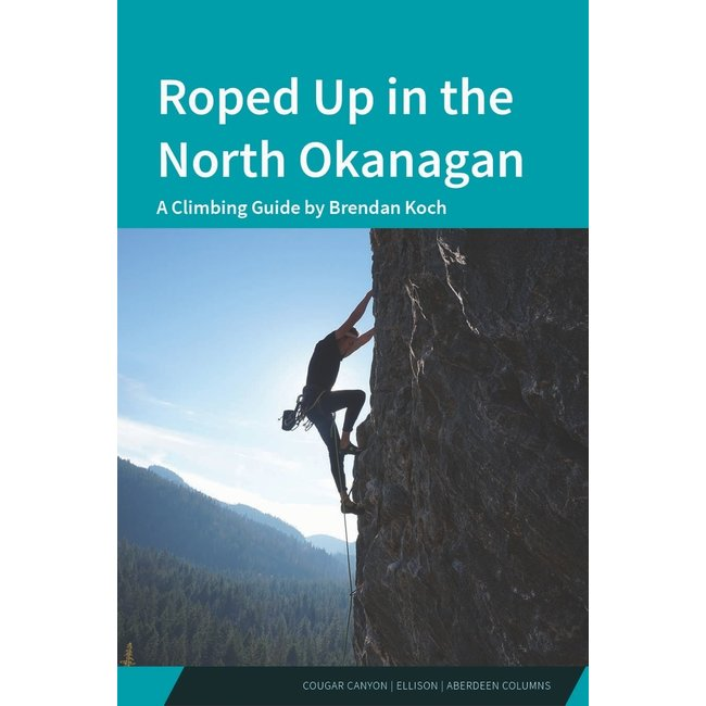 Roped Up in the North Okanagan