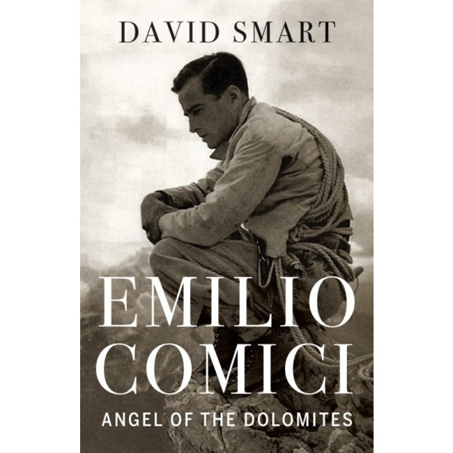 Rocky Mountain Books Emilio Comici: Angel of the Dolomites