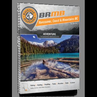 Backroad Mapbooks Vancouver, Coast & Mountains BC Backroad Mapbook