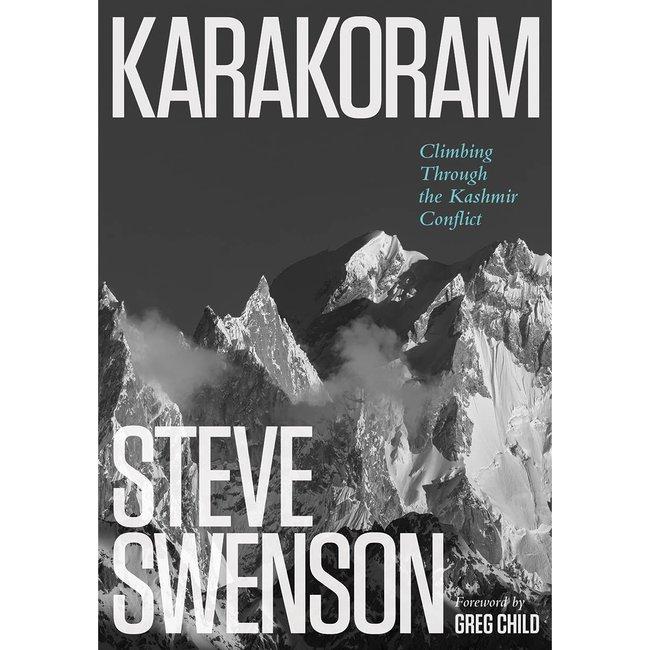 Mountaineers Books Karakoram, Climbing Through the Kashmir Conflict