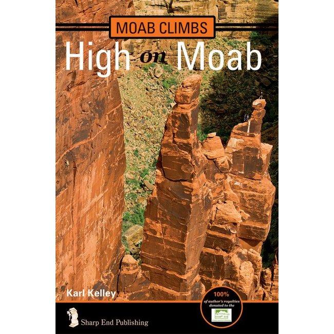 Moab Climbs: High on Moab