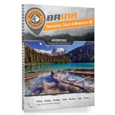 Backroad Mapbooks Vancouver, Coast & Mountains BC