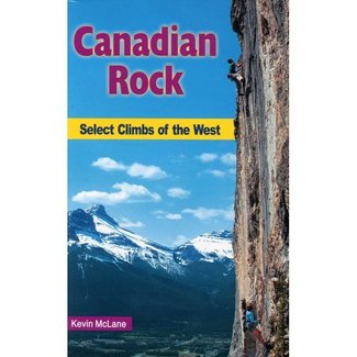 Canadian Rock: Select Climbs of the West