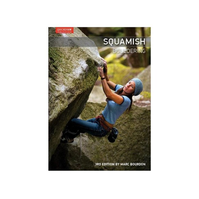Quickdraw Publications Squamish Bouldering, 3rd Edition