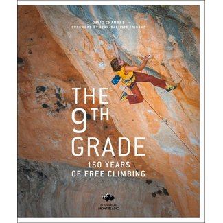 Mountaineers Books The 9th Grade: 150 Years of Free Climbing