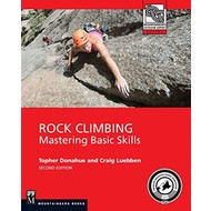 Mountaineers Books Rock Climbing: Mastering Basic Skills, 2nd Edition