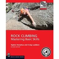 Mountaineers Books Rock Climbing: Mastering Basic Skills, 2nd Edition