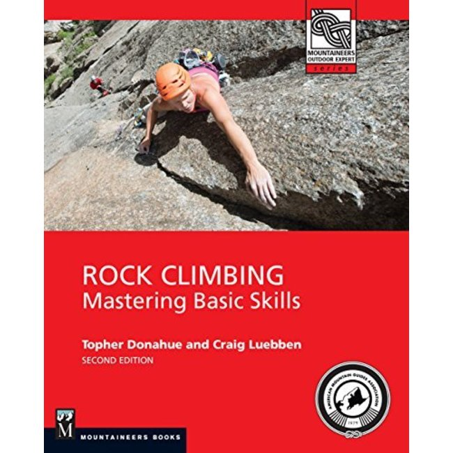 Rock Climbing: Mastering Basic Skills, 2nd Edition