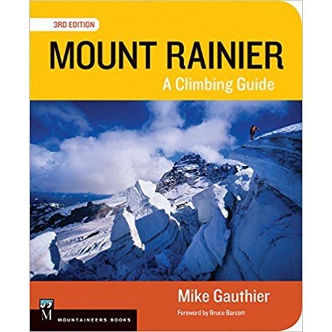 Mountaineers Books Mount Rainier: A Climbing Guide